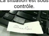 situation sous controle